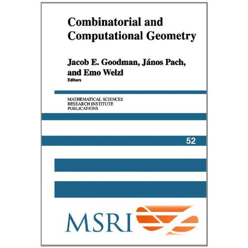 Combinatorial and Computational Geometry (Mathematical Sciences Research Institute Publications)