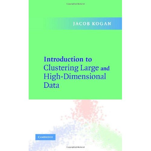 Introduction to Clustering Large and High Dimensional Data