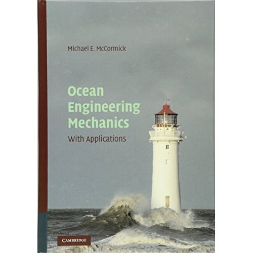 Ocean Engineering Mechanics: With Applications
