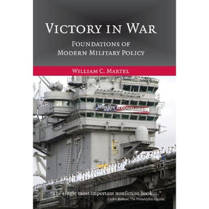 Victory in War: Foundations of Modern Military Policy
