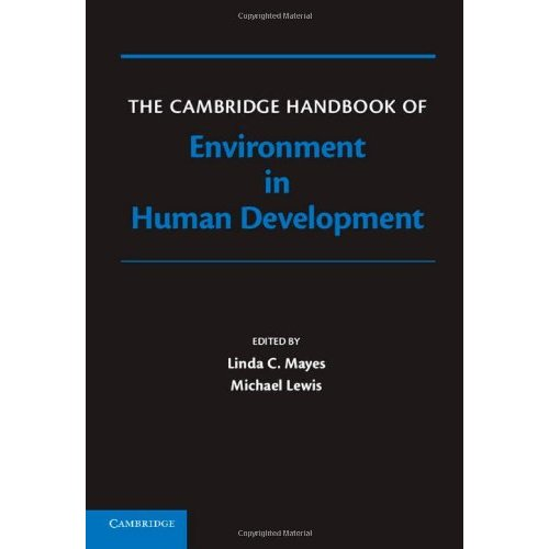 The Cambridge Handbook of Environment in Human Development (Cambridge Handbooks in Psychology)