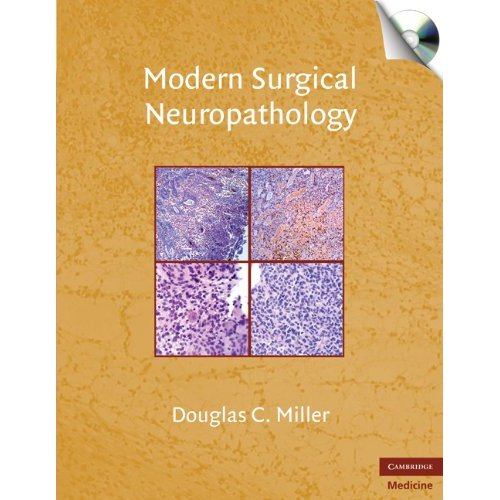 Modern Surgical Neuropathology with CD-ROM (Cambridge Medicine)