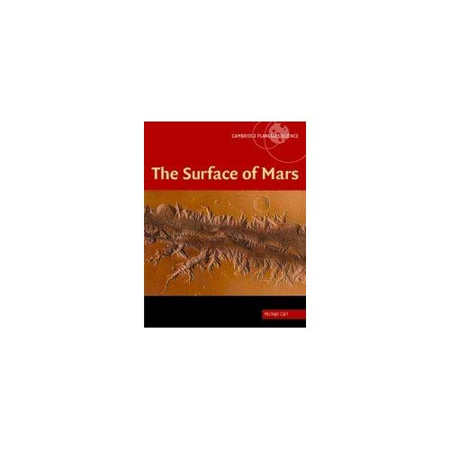 The Surface of Mars (Cambridge Planetary Science)