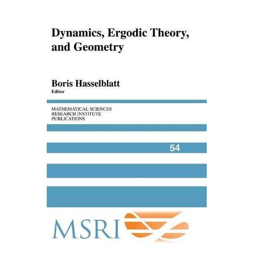 Dynamics, Ergodic Theory and Geometry (Mathematical Sciences Research Institute Publications)
