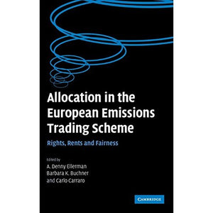 Allocation in the European Emissions Trading Scheme: Rights, Rents and Fairness