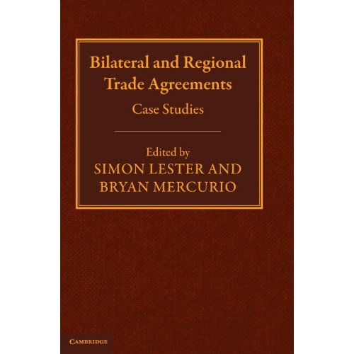 Bilateral and Regional Trade Agreements: Case Studies: Case Studies v. 2