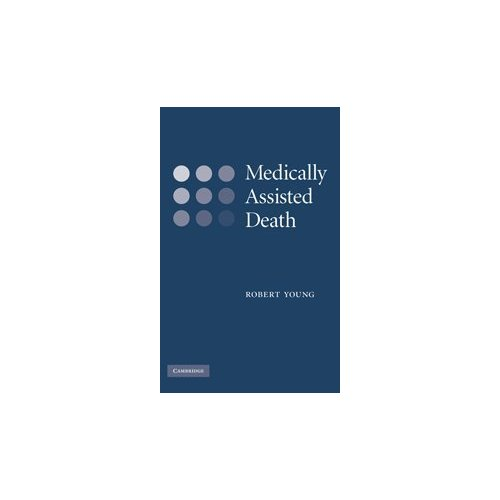 Medically Assisted Death