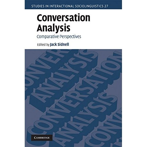 Conversation Analysis: Comparative Perspectives (Studies in Interactional Sociolinguistics)