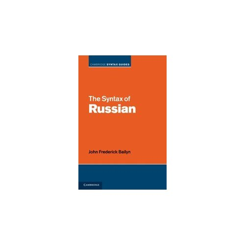 The Syntax of Russian (Cambridge Syntax Guides)