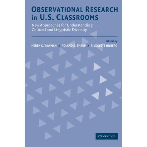 Observational Research in U.S. Classrooms: New Approaches for Understanding Cultural and Linguistic Diversity