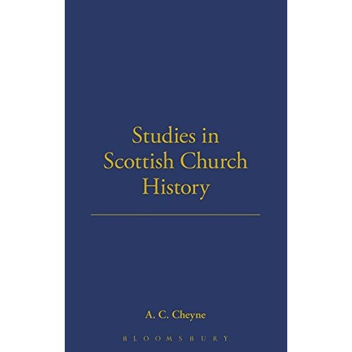 Studies in Scottish Church History (Old Testament Studies Series)