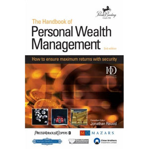 The Handbook of Personal Wealth Management: How to Ensure Maximum Returns with Security: How to Ensure Maximum Return with Security