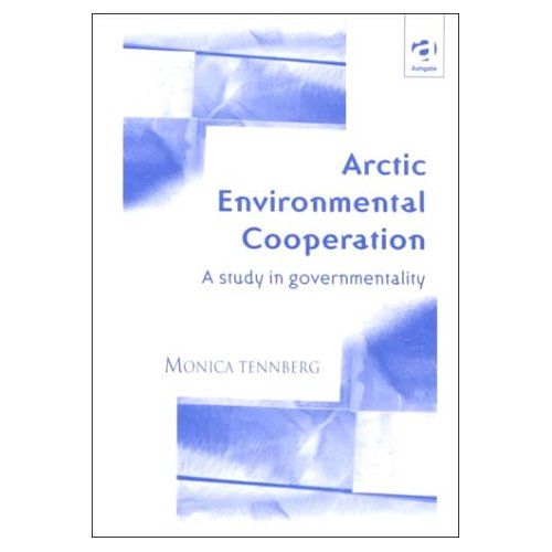 Arctic Environmental Cooperation: A Study in Governmentality
