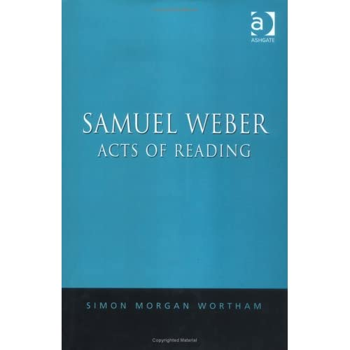 Samuel Weber: Acts of Reading