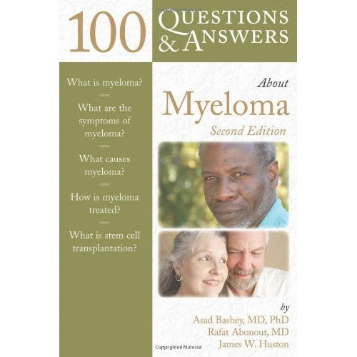 100 Q&as About Myeloma 2e (100 Questions & Answers about)