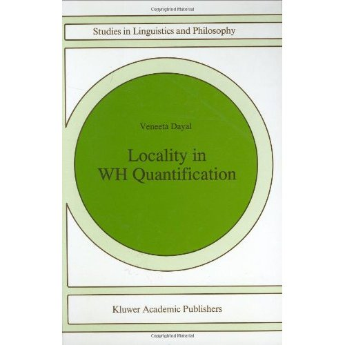 Locality in Wh Quantification: Questions and Relative Clauses in Hindi (Studies in Linguistics and Philosophy)
