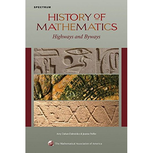 History of Mathematics: Highways and Byways (Spectrum)