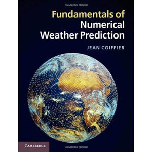 Fundamentals of Numerical Weather Prediction