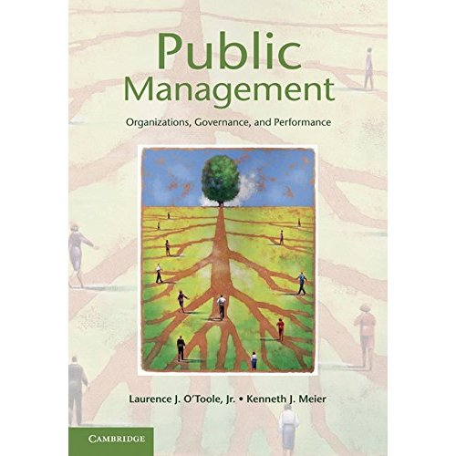 Public Management: Organizations, Governance, and Performance