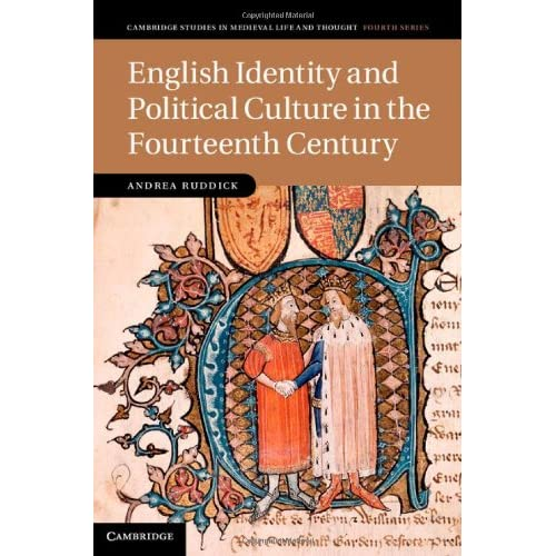 English Identity and Political Culture in the Fourteenth Century (Cambridge Studies in Medieval Life and Thought: Fourth Series)