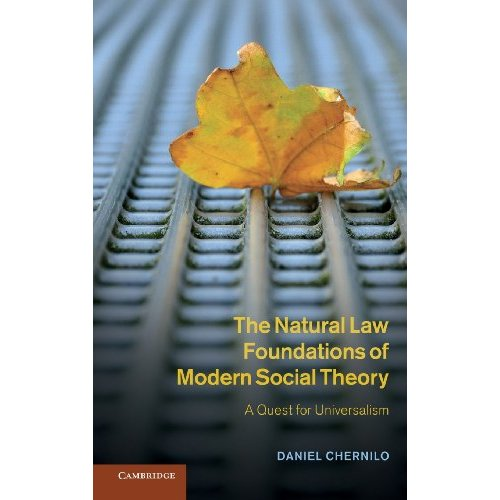 The Natural Law Foundations of Modern Social Theory: A Quest for Universalism