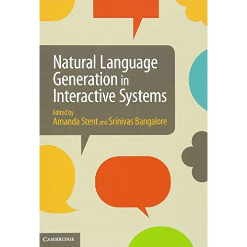 Natural Language Generation in Interactive Systems