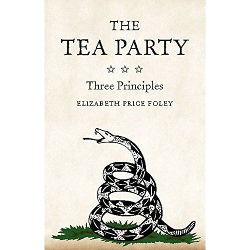 The Tea Party: Three Principles