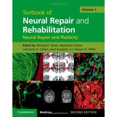 Textbook of Neural Repair and Rehabilitation: Volume 1