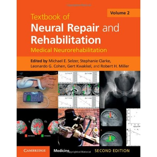 Textbook of Neural Repair and Rehabilitation: Volume 2 (Textbook of Neural Repair and Rehabilitation 2 Volume Hardback Set)