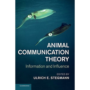 Animal Communication Theory: Information and Influence