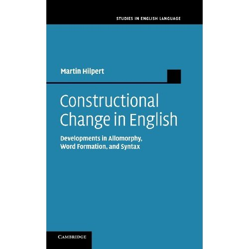Constructional Change in English: Developments in Allomorphy, Word Formation, and Syntax (Studies in English Language)