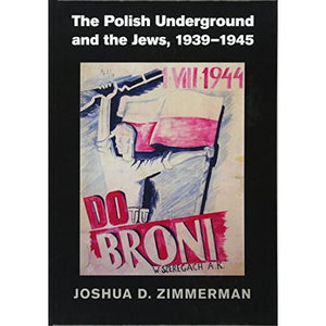 The Polish Underground and the Jews, 1939–1945