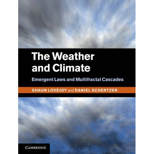The Weather and Climate: Emergent Laws and Multifractal Cascades