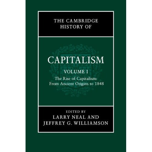 The Cambridge History of Capitalism: Volume 1
