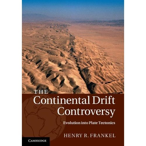 The Continental Drift Controversy: Volume 4
