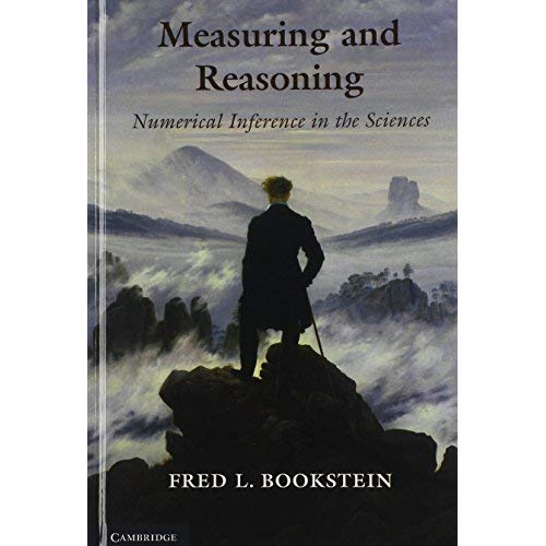Measuring and Reasoning: Numerical Inference in the Sciences