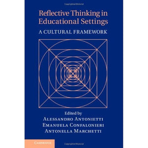 Reflective Thinking in Educational Settings: A Cultural Framework
