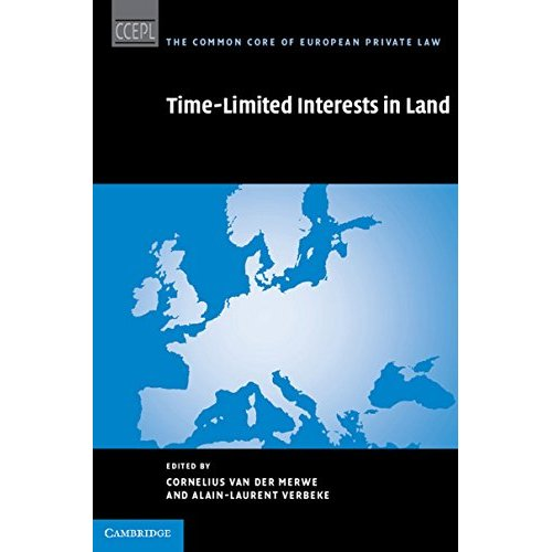 Time Limited Interests in Land (The Common Core of European Private Law)