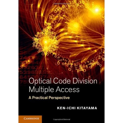 Optical Code Division Multiple Access: A Practical Perspective