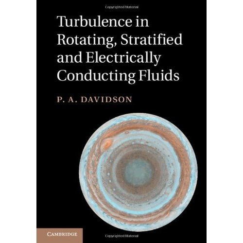 Turbulence in Rotating, Stratified and Electrically Conducting Fluids