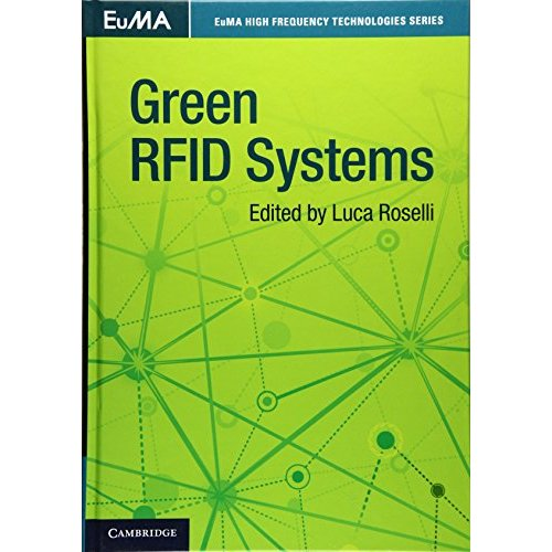 Green RFID Systems (EuMA High Frequency Technologies Series)