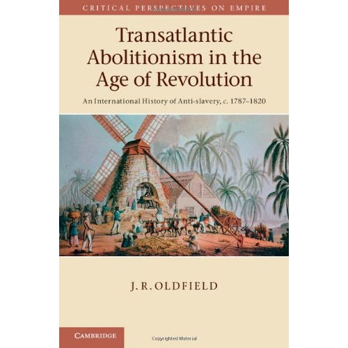 Transatlantic Abolitionism in the Age of Revolution: An International History of Anti-slavery, c.1787-1820 (Critical Perspectives on Empire)