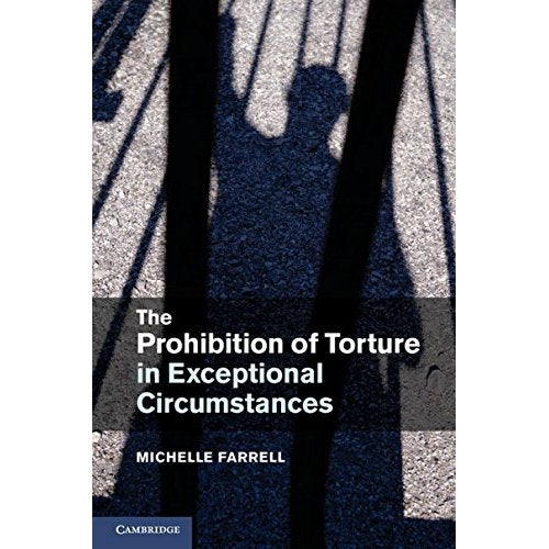 The Prohibition of Torture in Exceptional Circumstances