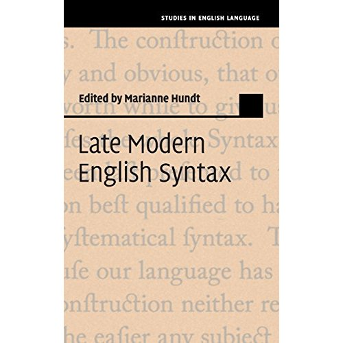 Late Modern English Syntax (Studies in English Language)