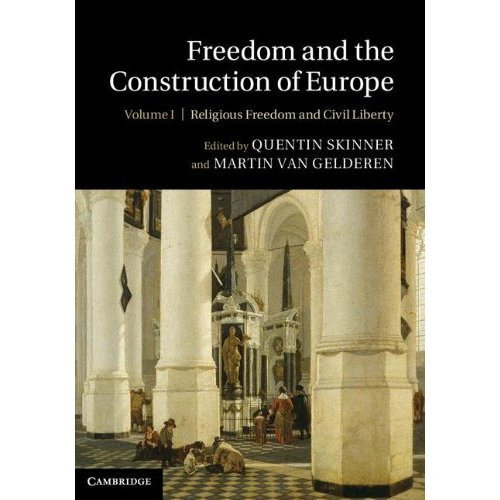 Freedom and the Construction of Europe: Volume 1