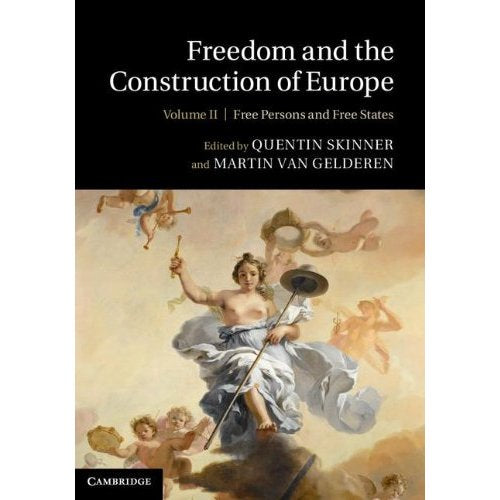 Freedom and the Construction of Europe: Volume 2