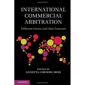 International Commercial Arbitration: Different Forms and their Features