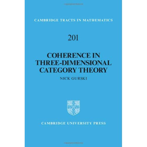 Coherence in Three-Dimensional Category Theory (Cambridge Tracts in Mathematics)