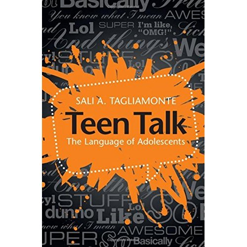 Teen Talk: The Language of Adolescents