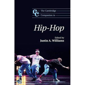 The Cambridge Companion to Hip-Hop (Cambridge Companions to Music)